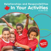 Relationships and Responsibilities in your Activities