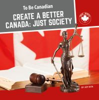 Create a better Canada : just society