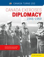 Canada Exercises Diplomacy, 1946-1959