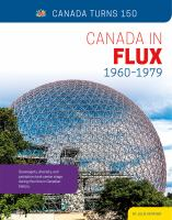Canada in Flux, 1960-1979