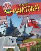 Explore Manitoba!