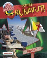 Explore Nunavut!