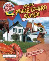 Explore Prince Edward Island!