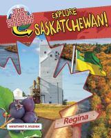 Explore Saskatchewan!