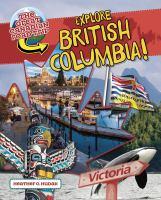 Explore British Columbia!