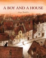 A Boy and A House