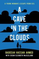 A Cave in the Clouds: A Young Woman's Escape From ISIS