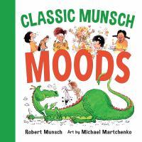 Classic Munsch Moods