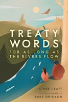Treaty words : for as long as the rivers flow