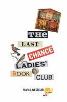 The Last Chance Ladies' Book Club