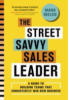 The Street Savvy Sales Leader