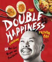Double Happiness Cookbook
