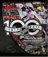 OFFICIAL NHL HOCKEY TREASURES, CENTENNIAL EDITION