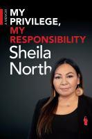 My Privilege, My Responsibility : A Memoir.
