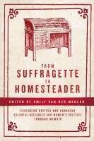 From Suffragette to Homesteader