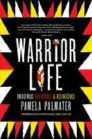 Warrior Life