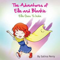 The Adventures of Ellie and Blankie