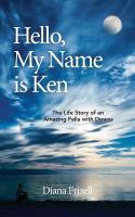 Hello, My Name Is Ken by Diana Frizell