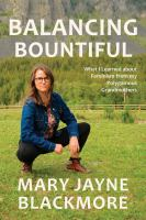 BALANCING BOUNTIFUL : WHAT I LEARNED ABOUT FEMINISM FROM MY POLYGAMIST GRANDMOTHERS