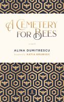 A cemetary for bees : a novel