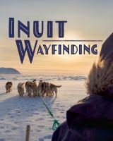 Arctic Sky: Inuit Wayfinding