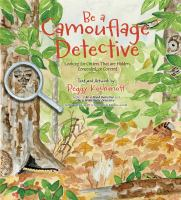 Be A Camouflage Detective: Looking for Critters That Are Hidden, Concealed, or C