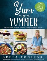 Yum & yummer : ridiculously tasty recipes that'll blow your mind, but not your diet!