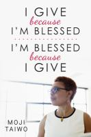 I Give Because I'm Blessed, I'm Blessed Because I Give