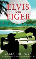 Elvis and Tiger