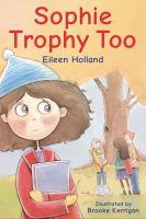 Sophie Trophy Too