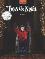 'Twas the Night : Christmas Dream-like Story