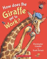 How Does the Giraffe Get to Work?