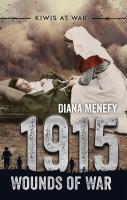 Kiwis at War: 1915 Wounds of War