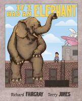 If I Had An Elephant