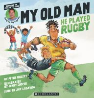 My Old Man, He Played Rugby