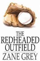 The Redheaded Outfield