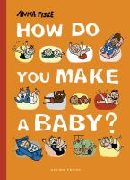 How Do You Make A Baby?