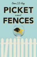 Picket fences : a novel