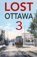 Lost Ottawa 3