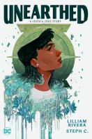 Cover of Unearthed: A Jessica Cruz