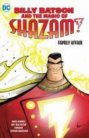 Billy Batson and the Magic of Shazam! Family Affair