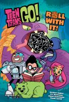 Teen Titans Go! Roll With It!