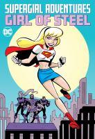 Supergirl Adventures : Girl of Steel