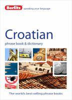 Croatian Phrase Book & Dictionary