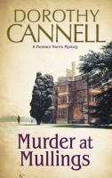 Murder at Mullings - A 1930s Country House Murder Mystery
