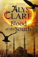 Blood of the South : A Medieval Mystical Mystery