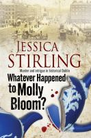Whatever Happened to Molly Bloom?