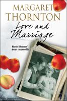 Love And Marriage : A 1950s Romantic Saga