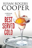 Best Served Cold : A Small Town Police Procedural Set In Oklahoma