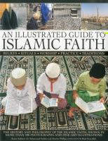 An Illustrated Guide to Islamic Faith
